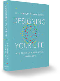 Reading 7- Designing your Life